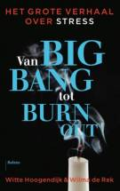Van big bang tot burn-out