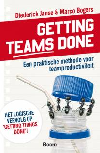 Getting Teams Done van Diederick Janse en Marco Bogers.