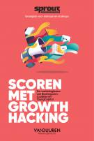 Scoren met growth hacking