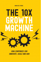 The 10x Growth Machine (Engels)